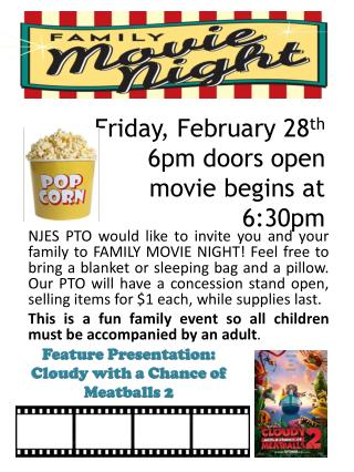 Friday, February 28 th 6pm doors open movie begins at 6:30pm