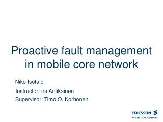 Proactive fault management in mobile core network