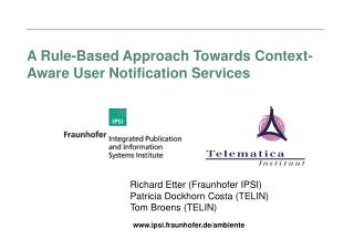 A Rule-Based Approach Towards Context-Aware User Notification Services