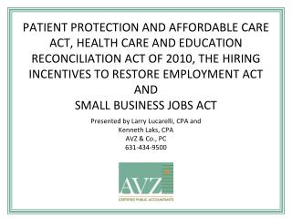 PATIENT PROTECTION AND AFFORDABLE CARE ACT, HEALTH CARE AND EDUCATION RECONCILIATION ACT OF 2010, THE HIRING INCENTIVES
