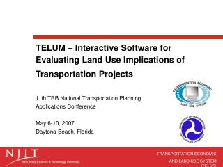 TELUM – Interactive Software for Evaluating Land Use Implications of Transportation Projects
