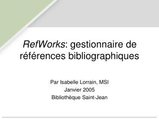 RefWorks : gestionnaire de r�f�rences bibliographiques