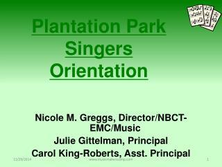 Plantation Park Singers Orientation