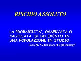 RISCHIO ASSOLUTO