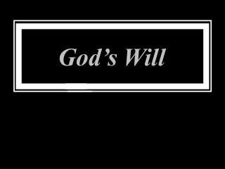 God�s Will