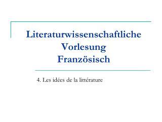 Literaturwissenschaftliche Vorlesung Franz�sisch