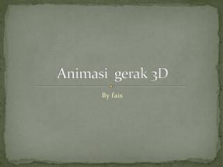 Animasi gerak  3D