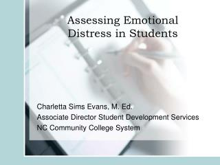 Assessing Emotional  Distress in Students