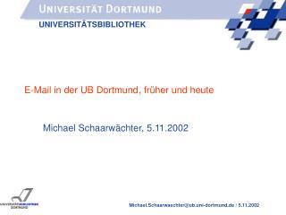 E-Mail in der UB Dortmund, früher und heute