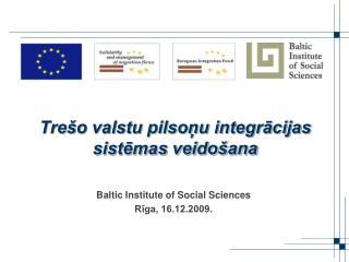 Trešo valstu pilsoņu integrācijas sistēmas veidošana