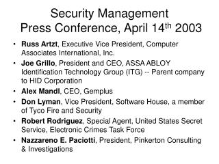 Security Management  Press Conference, April 14 th  2003
