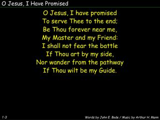 O Jesus, I Have Promised