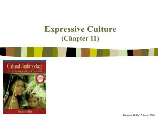 Expressive Culture (Chapter 11)