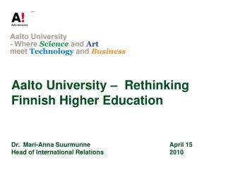 Aalto University  –   Rethinking Finnish Higher Education