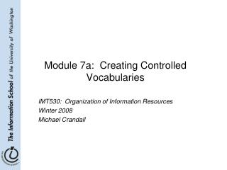 Module 7a:  Creating Controlled Vocabularies