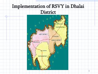 Implementation of RSVY in Dhalai District