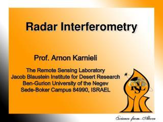 Prof. Arnon Karnieli The Remote Sensing Laboratory Jacob Blaustein Institute for Desert Research