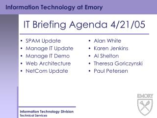 IT Briefing Agenda 4/21/05