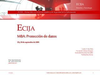 Para más información:  Tel. +34 91 781 61 60 ecija
