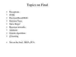 Topics on Final