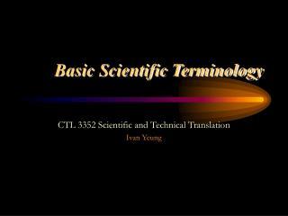 Basic Scientific Terminology