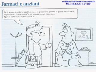 Bollettino d'informazione sui farmaci Min. della Salute. n. 5-6 2004