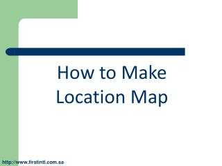 How to Make  Location Map