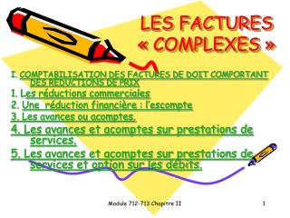 LES FACTURES «COMPLEXES»