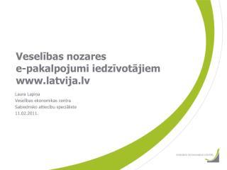 Veselības nozares  e-pakalpojumi iedzīvotājiem latvija.lv