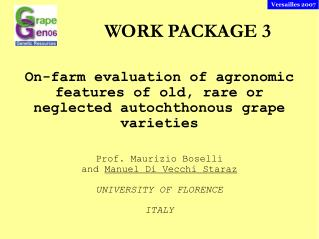 On-farm evaluation of agronomic features of old, rare or neglected autochthonous grape varieties
