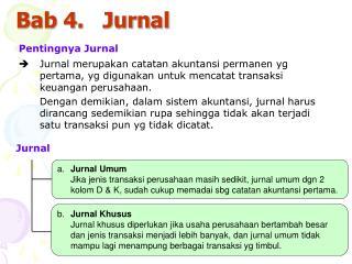 Bab 4.   Jurnal