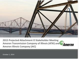 2015 Projected Attachment O Stakeholder Meeting