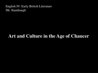 Art and Culture in the Age of Chaucer