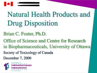 Natural Health Products and Drug Disposition