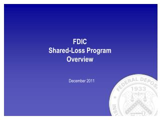 FDIC Shared-Loss Program Overview