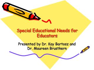 Special Educational Needs for Educators