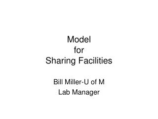 Model  for Sharing Facilities