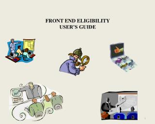 FRONT END ELIGIBILITY USER'S GUIDE