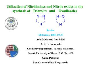 Review Molecules, 2005, 10(3) Adel Mohamed Awadallah (A. R. S. Ferwanah)