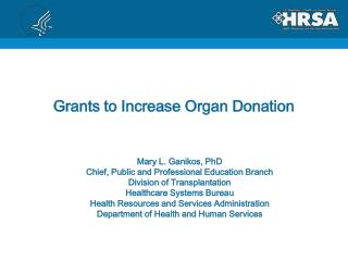 Grants to Increase Organ Donation