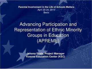 Advancing Participation and Representation of Ethnic Minority Groups in Education (APREME)