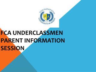 FCA Underclassmen Parent Information Session