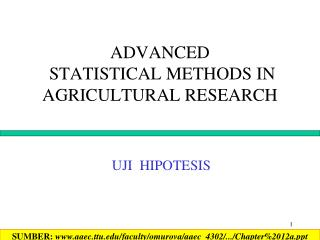 ADVANCED  STATISTICAL METHODS IN AGRICULTURAL RESEARCH