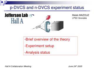 p-DVCS and n-DVCS experiment status