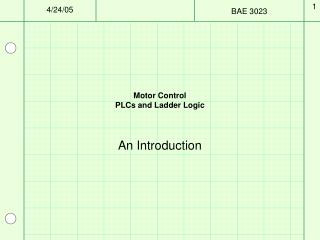 Motor Control PLCs and Ladder Logic