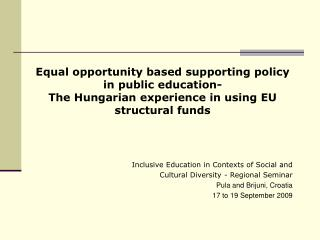 Inclusive Education in Contexts of Social and  Cultural Diversity  - Regional Seminar