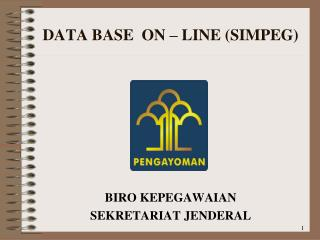 DATA BASE   ON – LINE (SIMPEG)