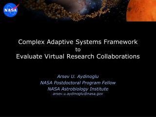 Complex Adaptive Systems Framework  to Evaluate Virtual Research Collaborations