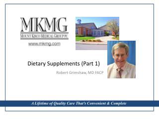 Dietary Supplements (Part 1)