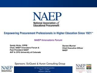 Sandy Hicks, CPPB Chair, NAEP Innovators Forum & Past President NAEP